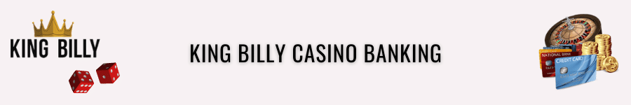 king billy casino payment options