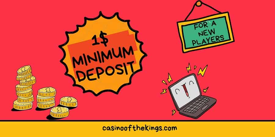 1 minimum deposit casinos