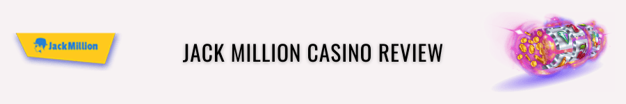 jackmillion casino review