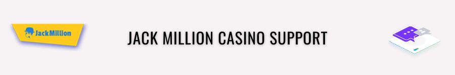 jackmillion casino support